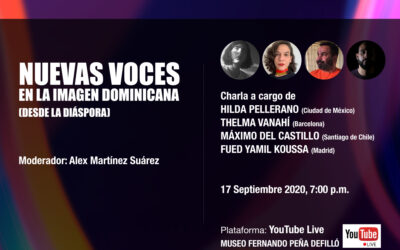 Video: Nuevas voces en la imagen dominicana, desde la diáspora. Organizado por la Fundación Palm y CI de RD.