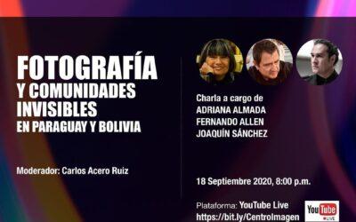 Video: Fotografía y comunidades invisibles en Paraguay y Bolivia
