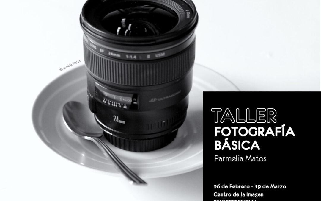 Taller: Fotografía Básica